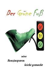 Der grüne Fuß oder Benzinsparen leicht gemacht