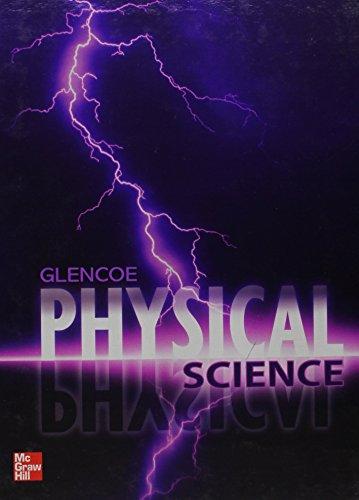 Glencoe Physical Science 2012 Student Edition (Glencoe Science) (McGraw-Hill Education)