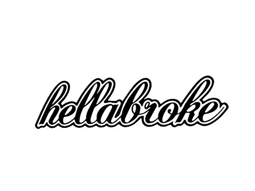 Decal Fresh (hellabroke ballin on budget clean fresh stanced window sticker vinyl decal)
