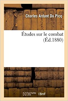 Etudes Sur Le Combat (Histoire)