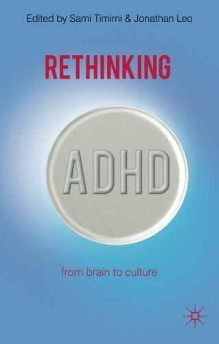 Rethinking ADHD: From Brain to Culture