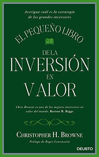 El pequeño libro de la inversión en valor: Averigua cuál es la estrategia de los grandes inversores (Spanish Edition) See more