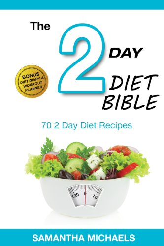 2 Day Diet: Top 70 Recipes (With Diet Diary & Workout Journal) (2 Day Diet Japan Lingzhi Slimming Pills)