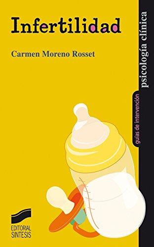 Infertilidad (Psicología clínica. Guías de intervención) (Spanish Edition)