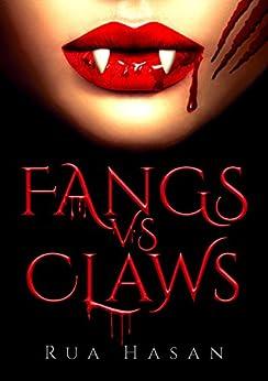 Fangs vs Claws by [Hasan, Rua]