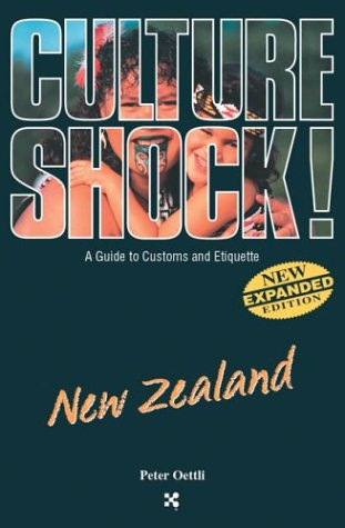 Culture Shock!: New Zealand (Culture Shock! A Survival Guide to Customs & Etiquette)