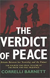 The Verdict of Peace: Britain Between Her Yesterday and the Future (Pride & Fall Sequence)