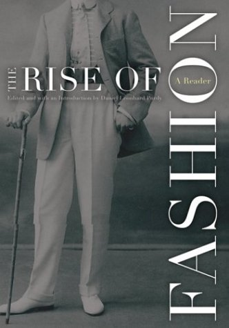 Rise Of Fashion: A Reader