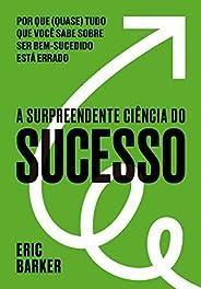 A surpreendente ciência do sucesso