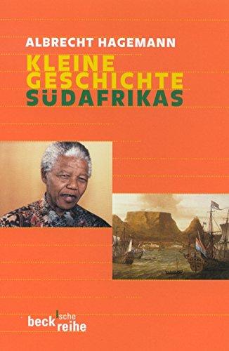 Kleine Geschichte Südafrikas (Beck'sche Reihe)