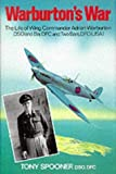 img - for Warburton's War: The Life of Wing Commander Adrian Warburton, DSO, DFC by Tony Spooner (1994-06-23) book / textbook / text book