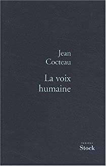 La voix humaine par Cocteau