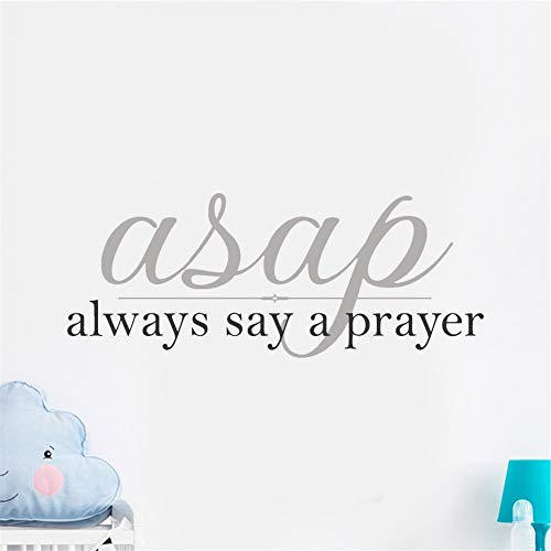 Wall Sticker Removable Home Decor Wall Vinyl Decals Always Say A Prayer for Home Decoration]()