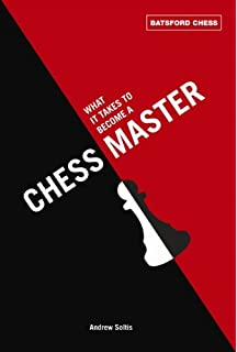 What It Takes To Become A Chess Master Batsford