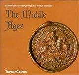 Middle Ages, Trevor Cairns, 0521077265