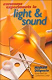 Awesome Experiments in Light and Sound, Michael Anthony DiSpezio, 0806998237