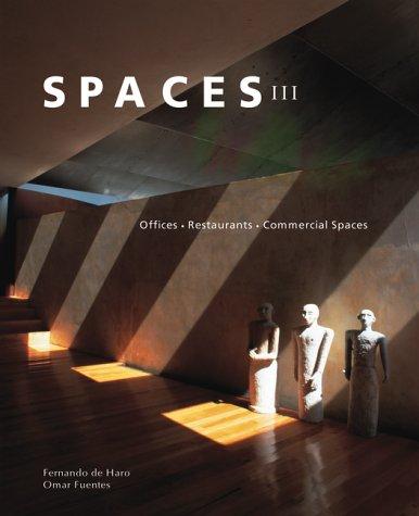Descargar Libro Espacios En Arquitectura Iii Oficinas Restaurantes Y Espacios Comerciales Spaces Iii Fernando De Haro
