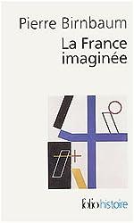 La France imaginée : Déclin des rêves unitaires ?