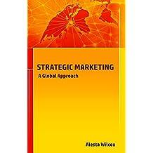 STRATEGIC MARKETING: A Global Approach