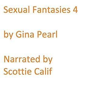 Sexual Fantasies: Volume 4 Audiobook