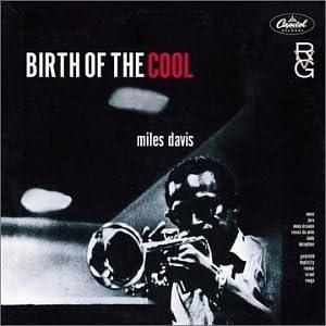 Amazon | Birth of the Cool | Davis, Miles | モダンジャズ | 音楽