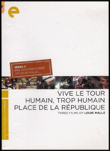 Vive Le Tour; Humain, Trop Humain; Place De La Republique [Three Films By Louise Malle] (Series 2: The Documentaries of Louis Malle) - Three Films By Louis Malle