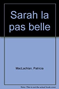 """Afficher """"Sarah la pas belle"""""""