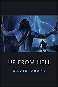 Up From Hell: A Tor.com Original by [Drake, David]