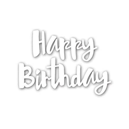 amazon com cutting dies starall happy birthday words cutting dies