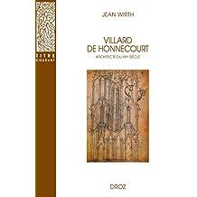 Villard de Honnecourt, architecte du XIIIe siècle (Titre courant) (French Edition)