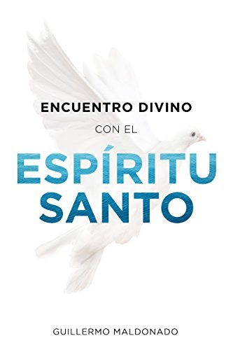 Spirit Santa (Encuentro Divino con el Espíritu Santo (Spanish Edition))