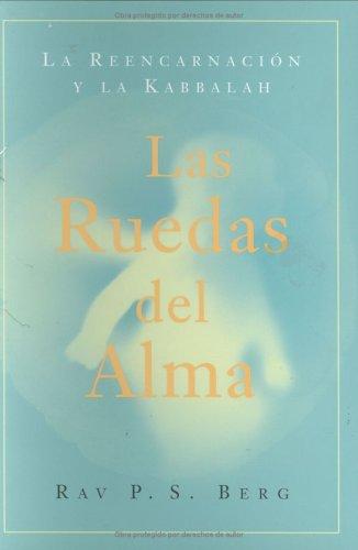 Ruedas del alma: Wheels of a Soul, Spanish-Language Edition (Spanish Edition)