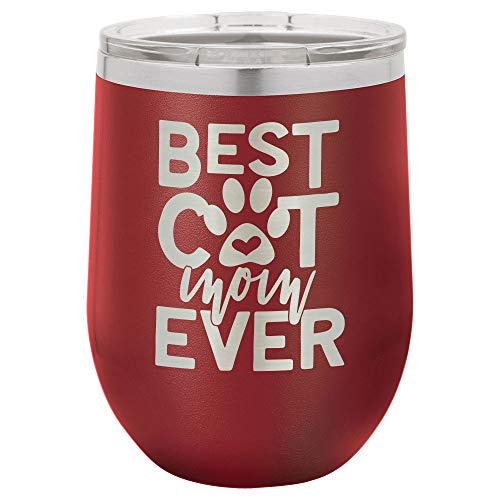 BEST CAT MOM EVER MAROON 12 oz Wine Tumbler with Lid | Laser Engraved Insulated Drink Tumbler With Funny Quotes | Mother's Day Gift Idea | OnlyGifts.com