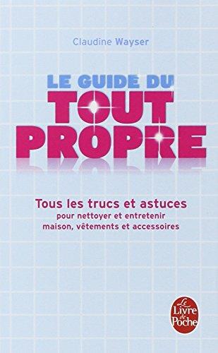 Le Guide Du Tout Propre Ldp Loisirs Jeu French Edition
