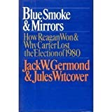 Blue Smoke and Mirrors, Jack W. Germond and Jules Witcover, 0670513830