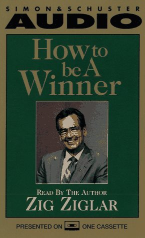 How to Be a Winner