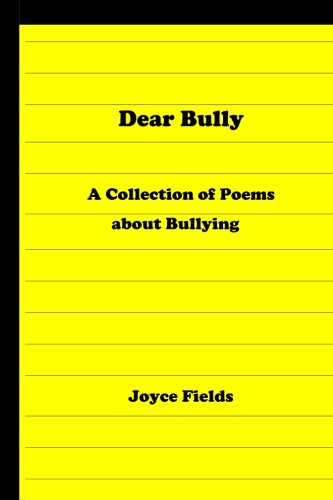 Dear Bully Collection Poems Bullying