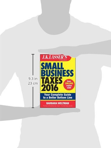 jk lassers small business taxes 2016 your complete guide to a better bottom line