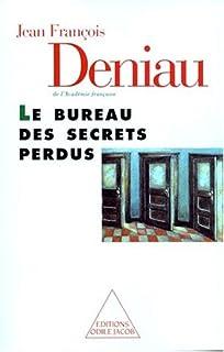 Le bureau des secrets perdus, Deniau, Jean-François