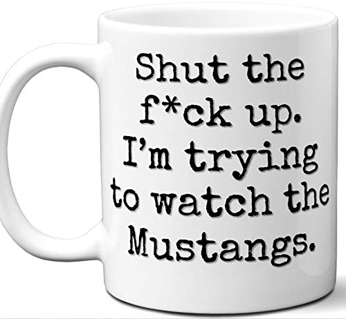 (Mustangs Gifts For Men Women. Shut Up I'm Trying To Watch. Cool Unique Funny Gift Idea Mustangs Coffee Mug For Fans Sports Lovers. Football Hockey Birthday Father's Day Christmas.)