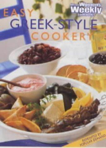 """Easy Greek-Style Cookery (Australian Womens Weekly) (""""Australian Women's Weekly"""" Home Library)"""