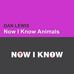 Now I Know: Animals