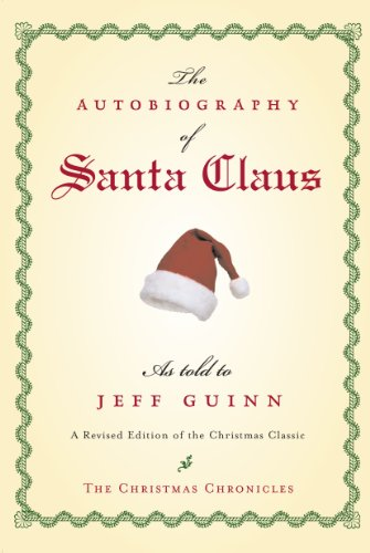 The Autobiography of Santa Claus (The Santa -