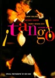 img - for Tango!: The Dance, the Song, the Story book / textbook / text book