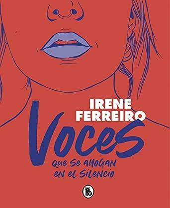 Voces que se ahogan en el silencio eBook: Ferreiro, Irene: Amazon.es: Tienda Kindle