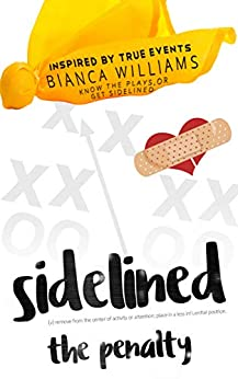 Sidelined: The Penalty by [Williams, Bianca]