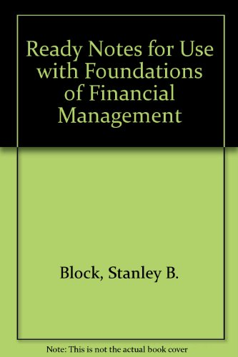 Ready Notes to accompany Foundations of Financial Management
