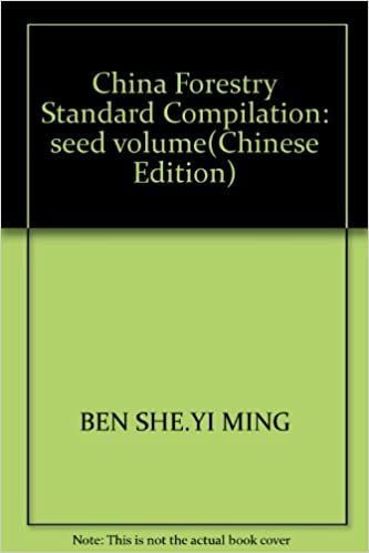 Download China Forestry Standard Compilation: seed volume(Chinese Edition) PDF, azw (Kindle), ePub, doc, mobi