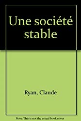 Une societe stable (French Edition)