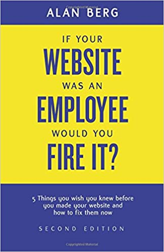 If your website was an employee, would you fire it?: 5